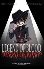 Legend of Blood - A Rap-Story Journey (with Youtube-Audio) by ThirstOfBlood