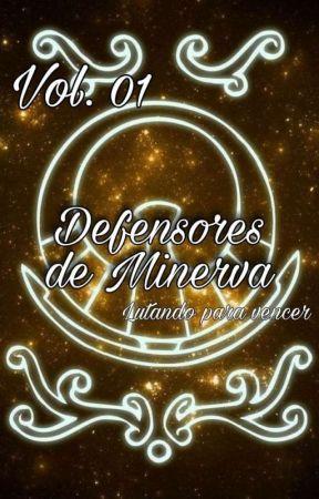 Defensores De Minerva : Lutando Para Vencer. by Jolie_721