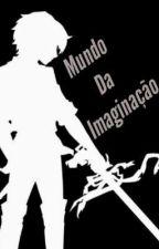 🌀 o Mundo da Imaginação 🌀, de XWallasS