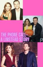 The phone call-  a linstead story by Linsteadfan01