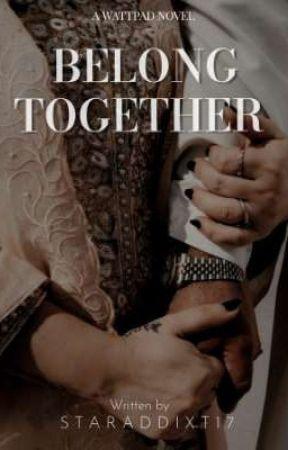 Belong Together  by Staraddixt17