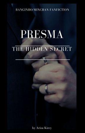 PRESMA: THE HIDDEN SECRET by Rey-ssi