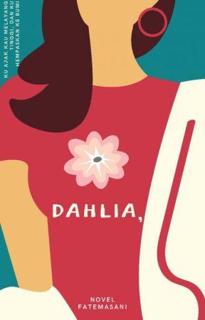 DAHLIA, by Fatemasani