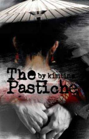 The Pastiche by kimtinaw