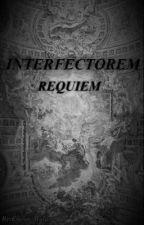 INTERFECTOREM REQUIEM par Eveno_Mulder