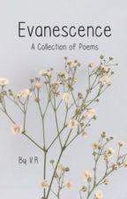 Evanescence : ̗̀➛ Poems  by VielxRose