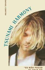 TSUNAMI HARMONY  by RafaelContini