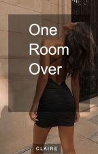 One Room Over by c1air4e