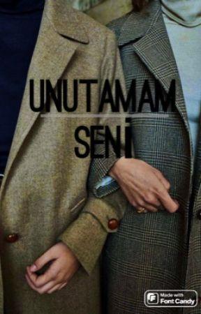 UNUTAMAM SENİ by nrtdvs_