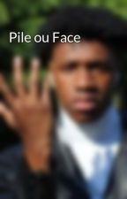 Pile ou Face  par Yan0306