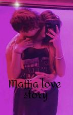maffia love story (T.H)  by hollandXavengers