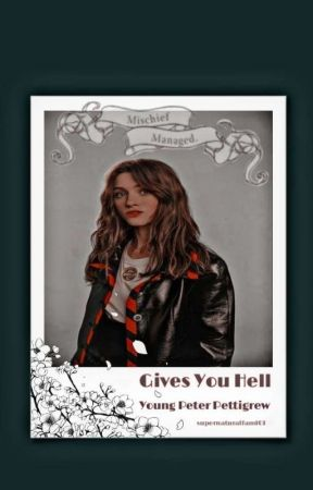 Gives You Hell | Young Peter Pettigrew by supernaturalfam101