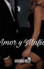 Amor y Mafia by asimplywritter
