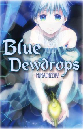 Blue Dewdrops (KnB Fanfic) by NinaChiery