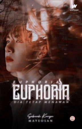 Euphoria by mayeosan