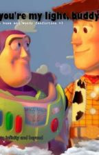 you're my light, buddy (a buzz x woody fanfiction) by klanklekwajinglefart