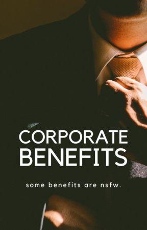 Corporate Benefits by virgoivey