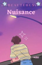 Beauteous Nuisance 🌼 {Ongoing} by Gorgeous_Niki