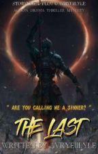 THE LAST ✓ oleh AvryellLyle