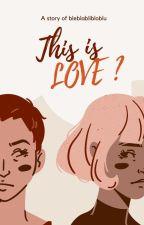 C'est l'amour ? by bleblablibloblu