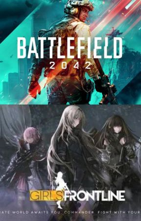 Welcome To The Battlefield (BF 2042 X GFL) by Codmplayer2514