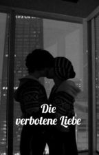 Die verbotene Liebe  von Jolene_04