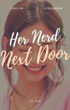 Her Nerd Next Door by jix_jixiii
