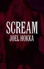 scream (joel hokka) by joelhokkasupermarcy