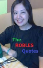 The Robles Quotes by StephanieRobles8