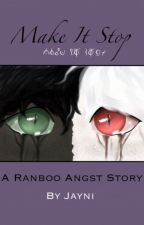 Make It Stop - Ranboo angst by Imjayni