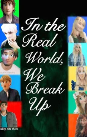 In The Real World, We Break Up by xxwhoareyouoo