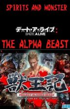 Date A Live: The Alpha Beast (Male Genome Cyborg Reader) by hhuynh24