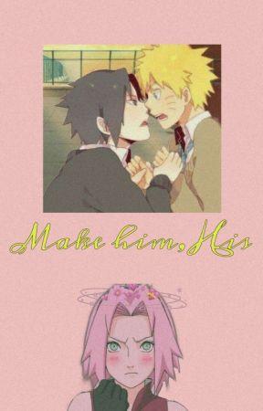 Make him, his! by Kyo_j_readz