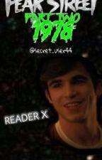 Fear street 1978. (Nick Good x Y/N Berman) by secret_user44
