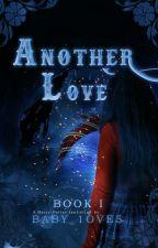 Another Love [1] από baby_1ove5
