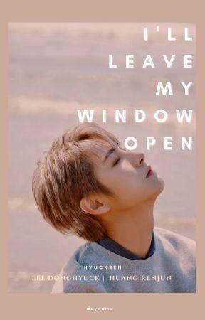 i'll leave my window open   hyuckren ✔️ by doyoums