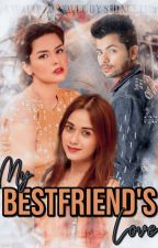 My Bestfriend's Love  by sidneetM99