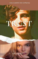 TRUST: una cuestión de confianza  de unabohemiamas