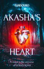 Akasha's Heart (Queer Fantasy) (Lesbian Romance) (GxG) by pandouro