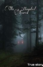 The Haunted Forest από suga__my__boo