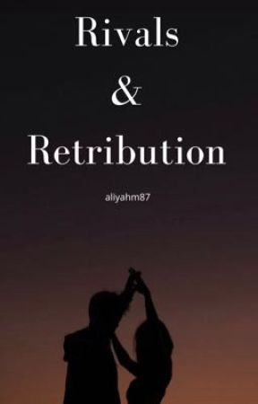 Rivals & Retribution by aliyahm87