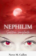Nephilim - Sédition sanglante  par Pillow2020
