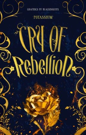 Cry of Rebellion  by -POTASSIUM-