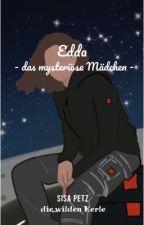 Edda - das mysteriöse Mädchen  by sisapetz