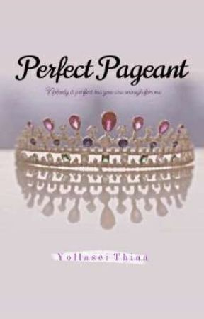 Perfect Pageant by Shei_Thiaa