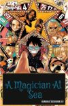 A Magician At Sea (One Piece Fanfic) cover