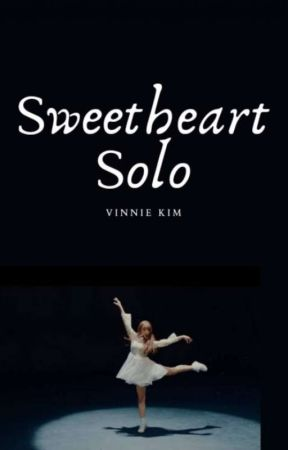 Sweetheart Solo : Vinnie Kim by WriterGirl2309477