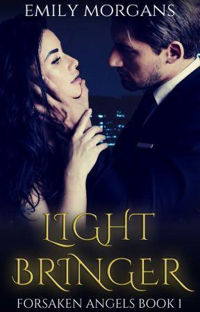 Lightbringer (Forsaken Angels 1) by EmilyMorgans