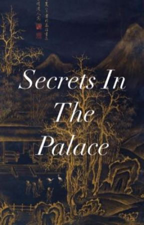 SECRETS IN THE PALACE  by teddybrz