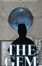 The Gem by Music_Nerd31